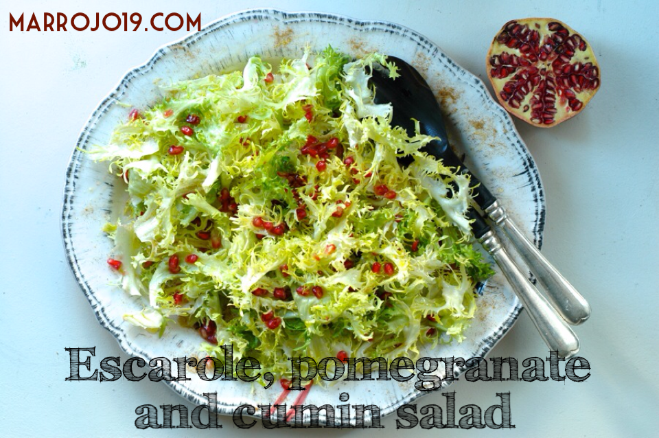 ESCAROLE SALAD WITH POMEGRANATE AND CUMIN. www.marrojo19.com