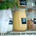 HOW I ORGANIZED MY PANTRY (I) Mason jars and chalk labels.